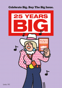 Cartoon illustration of vendor Linda. Linda is wearing a white cowboy hat, pink and white polka dot blouse, blue jeans and a red lanyard. She is holding a copy of The Big Issue and is standing against a purple background with our 25 Years Big logo and slogan 'Celebrate Big. Buy The Big Issue'.